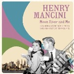 Henry Mancini - Moon River And Me Ost cd musicale di Henry Mancini