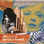 Monica Zetterlund - Don't Dream Of Anybody But Me cd musicale di Monica Zetterlund