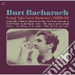 Burt Bacharach - Long Ago Last Summer 1959-61 cd musicale di Burt Bacharach