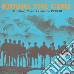Riding the curl - the surf music explosi cd musicale di Artisti Vari