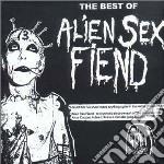 Alien Sex Fiend - Best Of cd musicale di ALIEN SEX FIEND