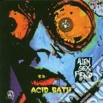 Alien Sex Fiend - Acid Bath cd musicale di ALIEN SEX FIEND