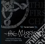 FIRST CHAPTER - LIVE                      cd musicale di MISSION