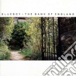 BANK OF ENGLAND                           cd musicale di BLUEBOY