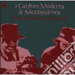 Cantori Moderni Di A - Modern Singers cd musicale di CANTORI MODERNI DI A