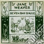 SEVEN DAY SMILES cd musicale di Jane Weaver