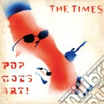 (LP VINILE) Pop goes art! lp vinile di TIMES