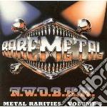 RARE METAL - N.W.O.B.H.M                  cd musicale di Artisti Vari