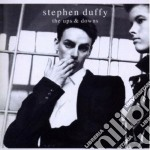 UPS AND DOWNS cd musicale di Stephen tin t Duffy