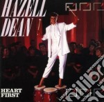 Hazell Dean - Heart First cd musicale di First Heart