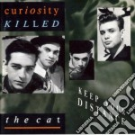 Curiosity Killed The Cat - Keep Your Distance cd musicale di CURIOSITY KILLED THE