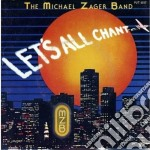 Michael Zager Band - Let's All Chant cd musicale di Michael zager band