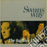 Swans Way - The Fugitive Kind cd musicale di Way Swans