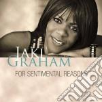 Jaki Graham - For Sentimental Reasons cd musicale di Jaki Graham