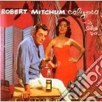 CALYPSO IS...LIKE SO                      cd musicale di Robert Mitchum