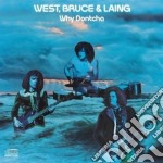 Bruce & Laing West - Why Dontcha cd musicale di Bruce & laing West