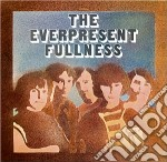 Everpresent Fullness - Fine & Dandy cd musicale di Fullness Everpresent