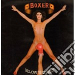 Boxer - Below The Belt cd musicale di Boxer