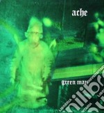 Ache - Green Man cd musicale di Ache