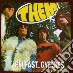 Them - Belfast Gypsies cd musicale di THEM