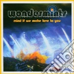 MIND IF WE MAKE LOVE TOTO YOU?            cd musicale di WONDERMINTS