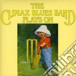 Plays on cd musicale di Climax blues band
