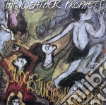 Weather Prophets - Judges,juries & Horsemen cd musicale di Prophets Weather