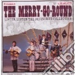 Merry Go Round - Listen Listen:definitive Collection cd musicale di MERRY GO ROUND