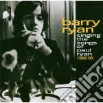 Barry Ryan - Singing The Songs Of Paul Ryan cd musicale di Barry Ryan