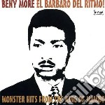 Beny More - El Barbaro Del Ritmo cd musicale di More Beny