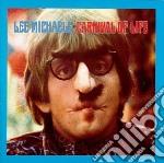 CARNIVAL OF LIFE                          cd musicale di Lee Michaels
