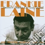 Laine, Frankie - America's Number One Song Stylist cd musicale di Frankie Laine