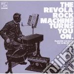 CD - V/A - REVOLA ROCK MACHINE TURNS YOU ON cd musicale di Artisti Vari