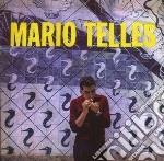 Mario Telles - Mario Telles cd musicale di Mario Telles