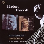 Helen Merrill - Helen Merrill / Dream Of You cd musicale di Helen Merrill