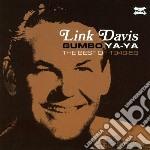 Link Davis - Gumbo Ya Ya - The Best Of 1948-58 cd musicale di Link Davis