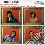 Rokes - Let's Live For Today cd musicale di ROKES