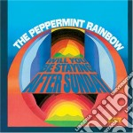 Peppermint Rainbow - Will You Be Staying After Sunday cd musicale di Rainbow Peppermint