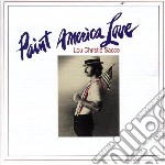 Christie, Lou - Paint America Love cd musicale di Lou Christie