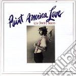 PAINT AMERICA LOVE                        cd musicale di Lou Christie