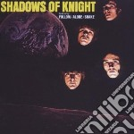 Shadows Of Knight - Shake! cd musicale di SHADOWS OF KNIGHT
