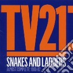 Tv21 - Snakes And Ladders  Almost Complete:1980 cd musicale di TV21