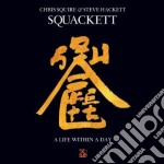Squackett - A Life Within A Day cd musicale di Squackett