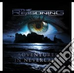 Adventures in neverland cd musicale di The Reasoning