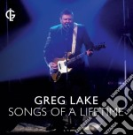 Songs of a lifetime cd musicale di Greg Lake