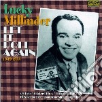 Millinder, Lucky - Let It Roll Again! cd musicale di Lucky Millinder