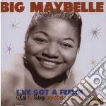 I'VE GOT A FEELIN                         cd musicale di Maybelle Big