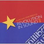 Revolution in sound ii cd musicale di Artisti Vari