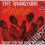 PAPA OOM MOW MOW                          cd musicale di RIVINGTONS