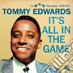 It s all in the game - the mgm recording cd musicale di Tommy Edwards